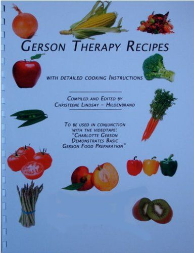 gerson therapy recipes with detailed cooking instructions pdf